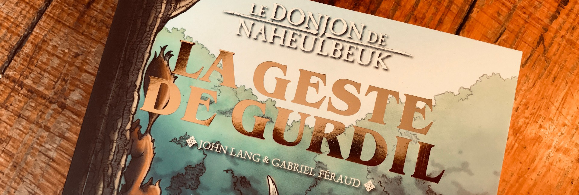 LE DONJON DE NAHEULBEUK de JOHN LANG